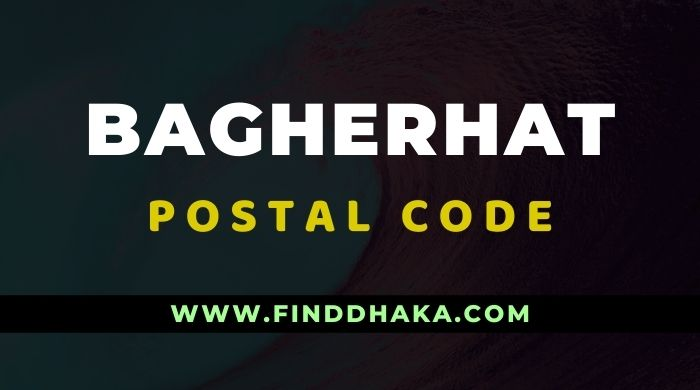 Bagherhat District All Post Code