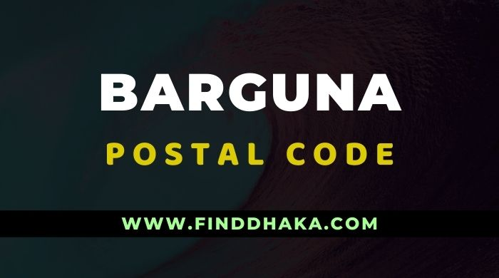 Photo of Barguna District All Post Code