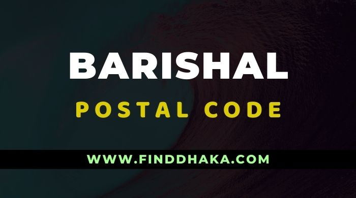 Photo of Barishal District All Post Code