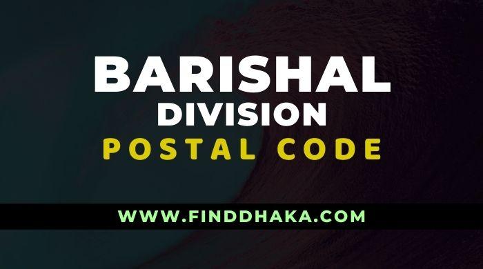 Photo of Barishal Division All Post Code