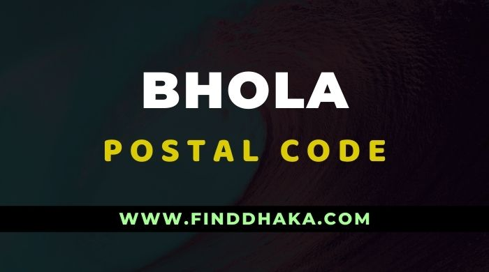 Photo of Bhola District All Post Code