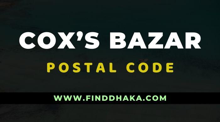 Coxs Bazar All Post Code