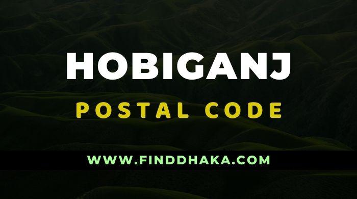 Hobiganj Division All Post Code