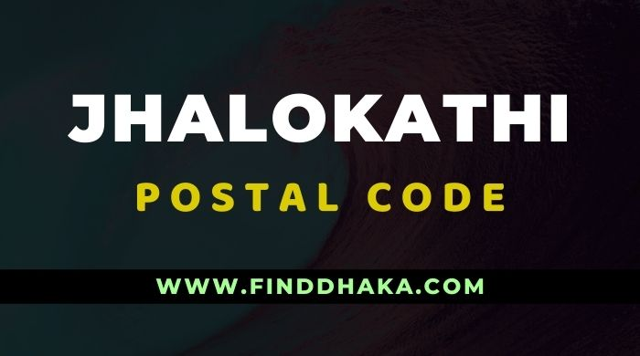 Photo of Jhalokathi District All Post Code