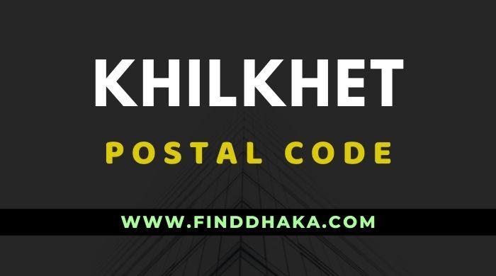 Khilkhet Post Code