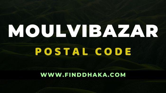 Moulvibazar Division All Post Code