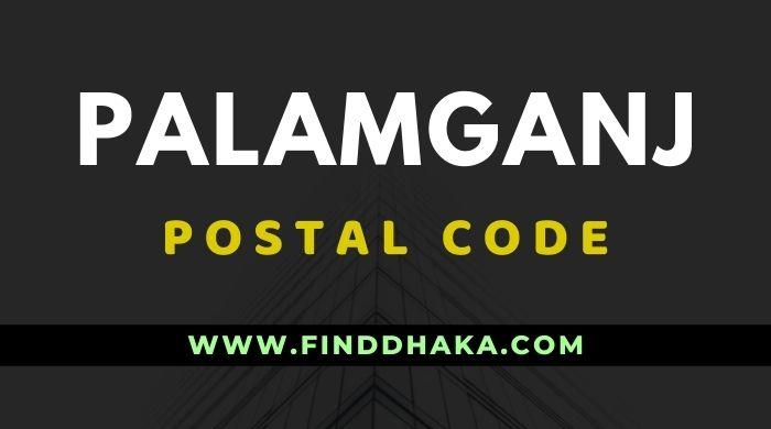 Palamganj Post Code