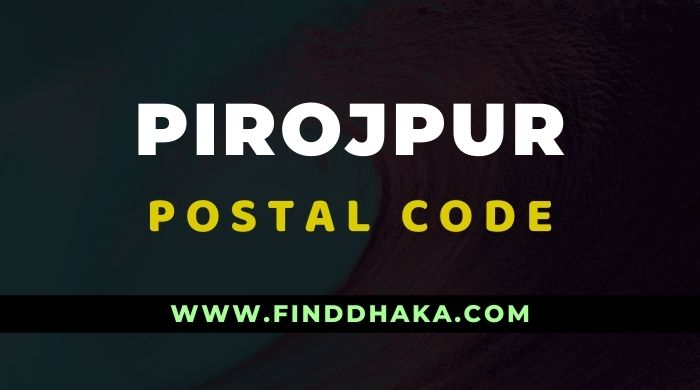Photo of Pirojpur District All Post Code