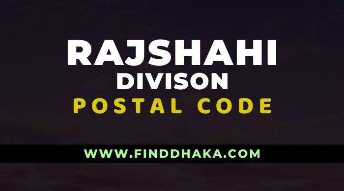 Rajshahi Division All Post Code