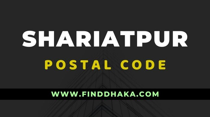 Shariatpur District All Post Code