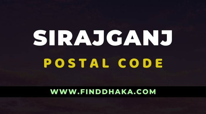 Sirajganj District All Post Code