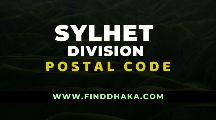 Sylhet Division All Post Code