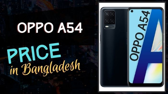 Oppo A54 Price in Bangladesh
